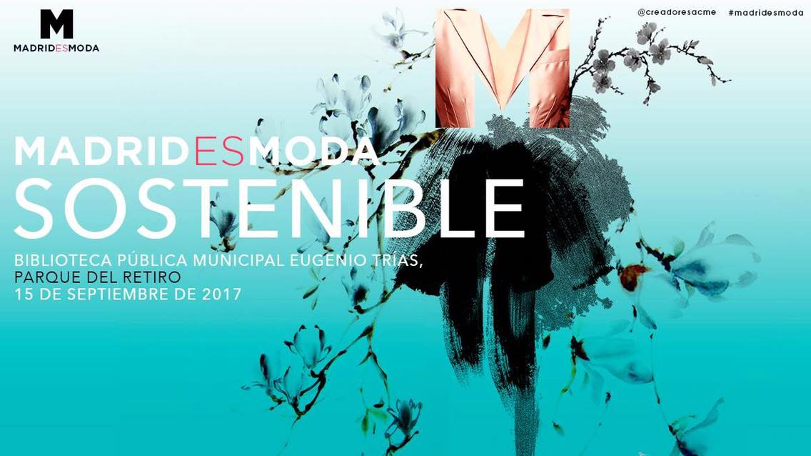 Sustainable fashion week, Madrid- September 2017